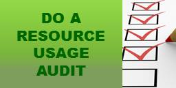 Do a Resource Usage AUdit