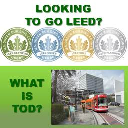 LEED and Transit Oriented Development