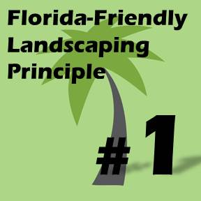 Click here for Florida-Friendly Landscaping Principle 1