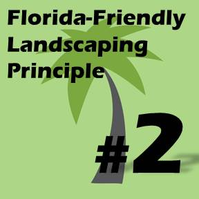Click here for Florida-Friendly Landscaping Principle 2