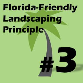 Click here for Florida-Friendly Landscaping Principle 3
