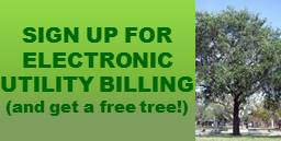 Sign up for Electronic Billing and get a free tree