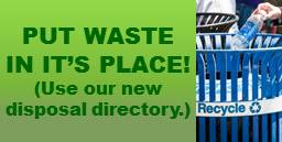 Put Waste in its Place and Use Out Disposal Directory